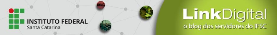 Link Digital - O canal de informação dos servidores do IFSC